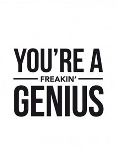 You're A Freakin' Genius| Congratulations Card   A brilliant congratulations card for anyone who's just passed their exams. From GCSEs and A levels to Diplomas or a Degree.