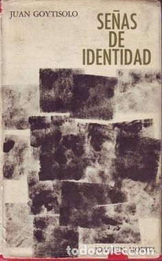GOYTISOLO, Juan: SEÑAS DE IDENTIDAD.México,Joaquín Mortiz1969. 2ª edición - Foto 1