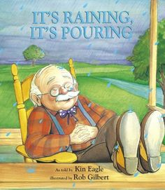 It's Raining, It's Pouring (Nursery Rhyme) by Kin Eagle http://www.amazon.com/dp/1879085712/ref=cm_sw_r_pi_dp_6GXoub0Z8JEGS