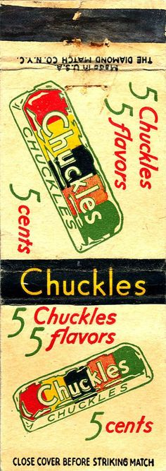 Chuckles Candy ads | ... , IL - Fred W. Amend Co. (Chuckles Candy) - Matchbook Cover - c1935