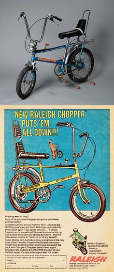 Chopper - Raleigh. 'Nuff said.