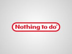 Contrapublicidad & Subvertising nintendo nothing to do