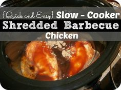 Here is a super easy shredded BBQ Chicken recipe. 4 ingredients, 3 hours in slow-cooker, and shred in kitchen aid mixer!