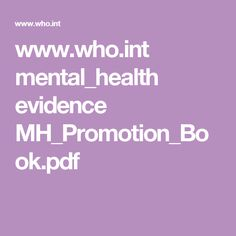 www.who.int mental_health evidence MH_Promotion_Book.pdf