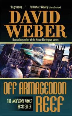 Off Armageddon Reef by David Weber. $5.76. Author: David Weber. Publisher: Tor Books; 1 edition (January 2, 2008). 608 pages
