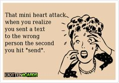 sending a text to the wrong person...