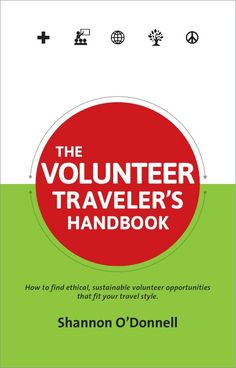 10 tips for connecting with locals -  volunteering is one of them and this book tells you how to find ethical and sustainable volunteer opportunities to fit your travel style.