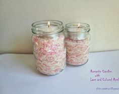DIY - Romantic Candles with Lace and Colored Rice!!!