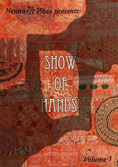 Show of Hands, henna design e-book, Henna Vibes 2012