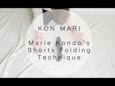 Kon Mari Method   How to Fold Shorts in the Marie Kondo Way   Sarah Sky - YouTube How To Fold Shorts, How To Fold Sweaters, Konmari Method Folding, Folding Jeans, Shorts Jeans, Tidy Up, Getting Organized, Helpful Hints, Fold Clothes