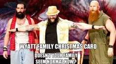 Happy Holidays, From The Wyatt Family #WWE