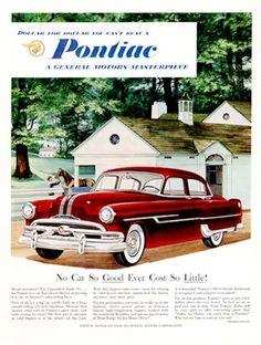 "1953 Pontiac Silver Streak Sedan original vintage advertisement. ""Dollar for dollar, you can't beat a Pontiac."""