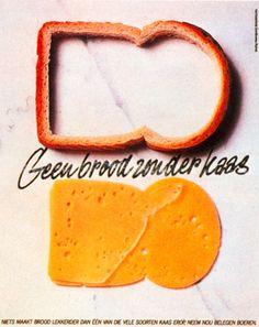 Read more: https://www.luerzersarchive.com/en/magazine/print-detail/17754.html Not bread, but cheese. Tags: Hans Kroeskamp,Prad, Amsterdam,Nederlands Zuivelburo,Cees Van Asperen,Klaas Slooten