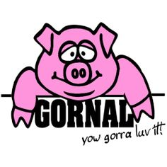 Gornal (Black Country Slang)