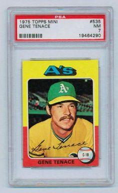 1975 Topps Mini #535 Gene Tenace Oakland A's PSA 7 NM by Topps. $7.99. 1975 Topps Mini #535 Gene Tenace, First Base-Oakland Athletics; PSA Graded 7 NM