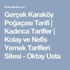 Gerçek Karaköy Poğaçası Tarifi | Kadınca Tarifler | Kolay ve Nefis Yemek Tarifleri Sitesi - Oktay Usta