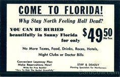 funny florida | Check out this vintage florida ad. #FreightCenter