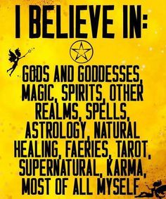 I believe in Gods and goddesses, magic, spirits, other realms, spells… Wicca Witchcraft, Magick Spells, Hedge Witchcraft, Green Witchcraft, Wiccan Witch, Blessed, Practical Magic, Gods And Goddesses, Book Of Shadows