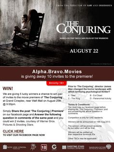 We are giving 5 lucky winners a chance to win pair of invites to the premiere of 'The Conjuring' at Grand Cineplex, near Wafi Mall on 20th August.  Simply share the post 'The Conjuring | Premiere' on our facebook page and answer the following question in comments of the same post and you could win 2 invites, courtesy of Warner Bros. and Shooting Stars.