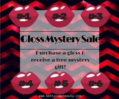 Betty Rage Beauty VIP Gloss Sale! For every Gloss purchased made by a BRB VIP you can choose a Mystery Prize to go with it!