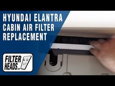 58 Hyundai Cabin Air Filter Replacement Videos Cabin Air Filter Cabin Filter Hyundai