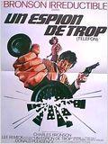 Un espion de trop (Telefon) : Film américain espionnage - avec : Donald Pleasance, Lee Remick, Charles Bronson, Sheree North - 1977