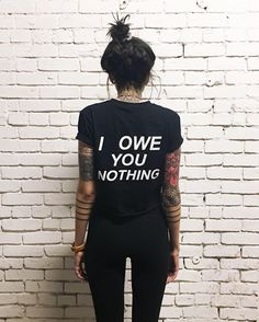 I Owe You Nothing Women's T-Shirt. Calling all women! We don't owe anyone anything, especially men. We owe ourselves happiness. Take a stand with this t-shirt! Fashion Male, Look Fashion, Autumn Fashion, Swag Fashion, Fashion 2018, Fashion Trends, Style Hipster, Style Grunge, Hipster Grunge