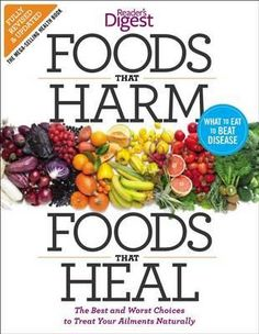 Foods That Harm Foods That Heal Reader's Digest Book Giveaway 4/16