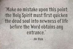 christian quotes | A.W. Pink quotes | Holy Spirit