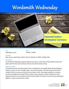 Wordsmith Wednesdays featuring author Christopher Carmona. Main Library, June 8, 2013 at 2:30PM.