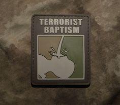 Terrorist Baptism PVC MORALE PATCH, Velcro Back in Sporting Goods | eBay