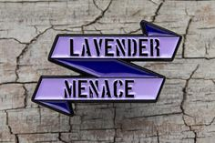 LAVENDER MENACE   LGBT   Lesbian & Gay Enamel Pin  Love Gay