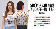 Sim'Pop Culture tucked-in T-shirts Hi ! ♥︎ I've been quite absent lately, but I'm back with this simple new mesh ! I love giving a backstory and meaning to every details in my game, so I had a lot of fun imagining their own memes, pop culture icons, and hipster aesthetic. All the graphic tees are sims related, meaning I've only used samples of EA pre-existing artworks (from painting, clothes..), in-game screenshots, and even some personal illustrations inspired by the game (will you get a...