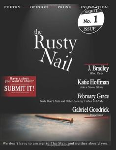 The Rusty Nail, Issue 1 (Volume 1)
