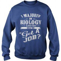 I Love Please help me get a job Shirts & Tees #tee #tshirt #named tshirt #hobbie tshirts # Biology
