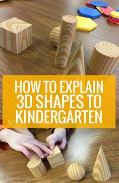 How to explain shapes to kindergarten using shapes to start Shape Activities Kindergarten, 3d Shapes Activities, Teaching Shapes, Kindergarten Lesson Plans, Preschool Math, Teaching Kindergarten, Numeracy Activities, Kids Math, Science Worksheets