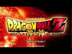 #DragonBallZBattleofGods full movie online 2013 #Dragon #Ball #Z #Battle #Gods