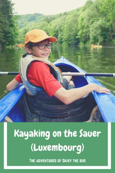 Kayaking on the Sauer (Luxembourg)