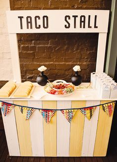 fiesta-mexicana-taco-stall  {Must have tacos or tortillas, right?  I really need to work on that cheap tortilla recipe...}