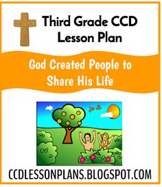 God Created People to Share His Life (Third Grade) | CCD Lesson Plans