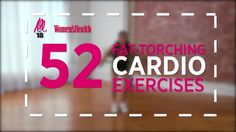 52 Fat-Torching Cardio Exercises