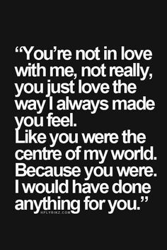 21 Best Life Quotes and Sayings – Chic Hair Style Sad Love Quotes, Heart Quotes, True Quotes, Quotes To Live By, Breakup Quotes, Heartbroken Quotes, Love Hurts, The Words, In My Feelings