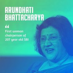 Arundhati Bhattacharya is the first ever woman chairperson of the 207 year old institution SBI . She was listed as the 25th most powerful woman in the world by Forbes. It was her initiative at SBI to introduce 2 year sabbatical policy for women for child care and introduction of free vaccination for women against cervical cancer. We are proud of her achievements. #WomenAchievers. #HarsimratKaurBadal #ShiromaniAkaliDal