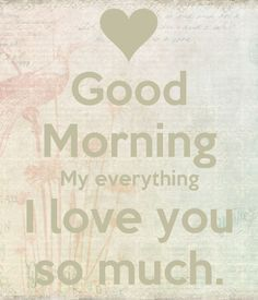 Good Morning Love Images is part of Morning love quotes - Morning is an important part of the day because it sets up the mood for the whole day Tell your soul mate that your morning starts with thoughts about him or her and express your love via cute goo… Good Morning Love, Morning Love Quotes, Morning Images, Love Quotes With Images, Love Yourself Quotes, Love Quotes For Him, I Love You S, Just For You, My Love