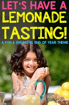 Let's Have a Lemonade Tasting (A Fun End of Year Experience) | Primarily Speaking