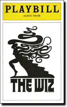 THE WIZ Majestic Theatre Later Moved To Broadway Opened January 5