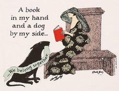 A book in my hands and a dog, or two,  in my lap. :)  ifreakinlovebooks: