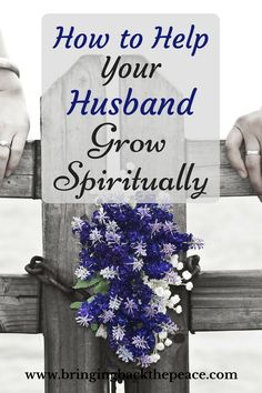 Are you worried about your husband's spiritual growth? These are things that we can do to help support our husbands.
