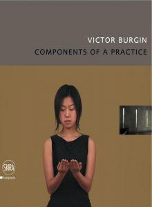 Burgin, Victor, and Filippo Maggia. Victor Burgin. Milano: Skira, 2008. Print.