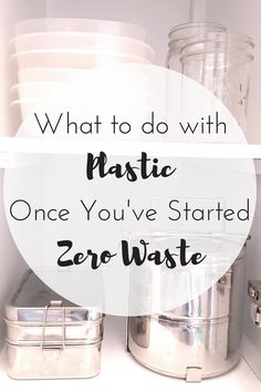 Zero Waste Nerd: What to do With Plastic Once You've Started Zero. Informations About What To Do With Plastic When Living Zero Waste - Zero Waste Nerd Pi Going Zero Waste, No Waste, Reduce Waste, Waste Reduction, Reduce Reuse Recycle, Eco Friendly House, Carbon Footprint, Green Life, Go Green